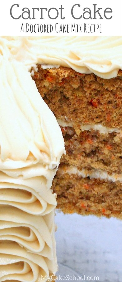 This Carrot Cake is SO flavorful and starts with a cake mix! Recipe by MyCakeSchool.com