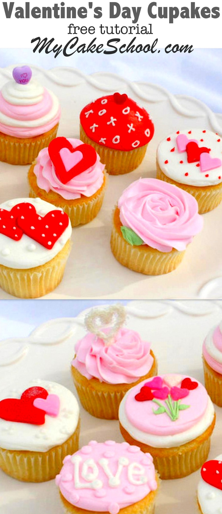 Learn to make these cute and easy Valentine's Day cupcake designs in MyCakeSchool.com's free step by step tutorial!  #cakedecorating #cupcakes #valentinesday