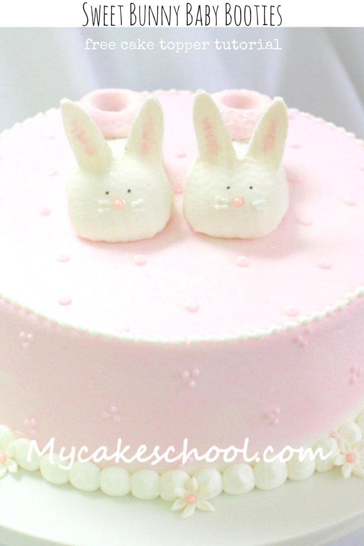 Free Cake Tutorial for SWEET Bunny Baby Booties! Cake Topper for Baby Showers and Young Birthdays!