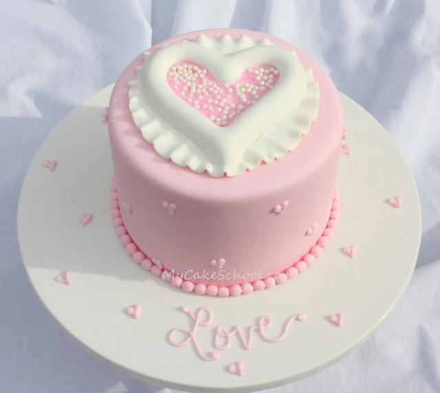 Heart Fondant Cake Images : Raised Heart Cake My Cake School
