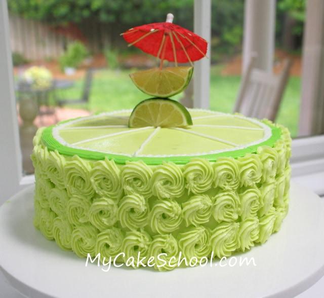 Margarita Cake-Cinco de Mayo | My Cake School