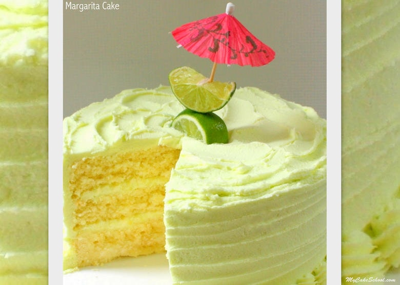 The BEST Margarita Cake with Tequila Lime Buttercream Frosting! MyCakeSchool.com.