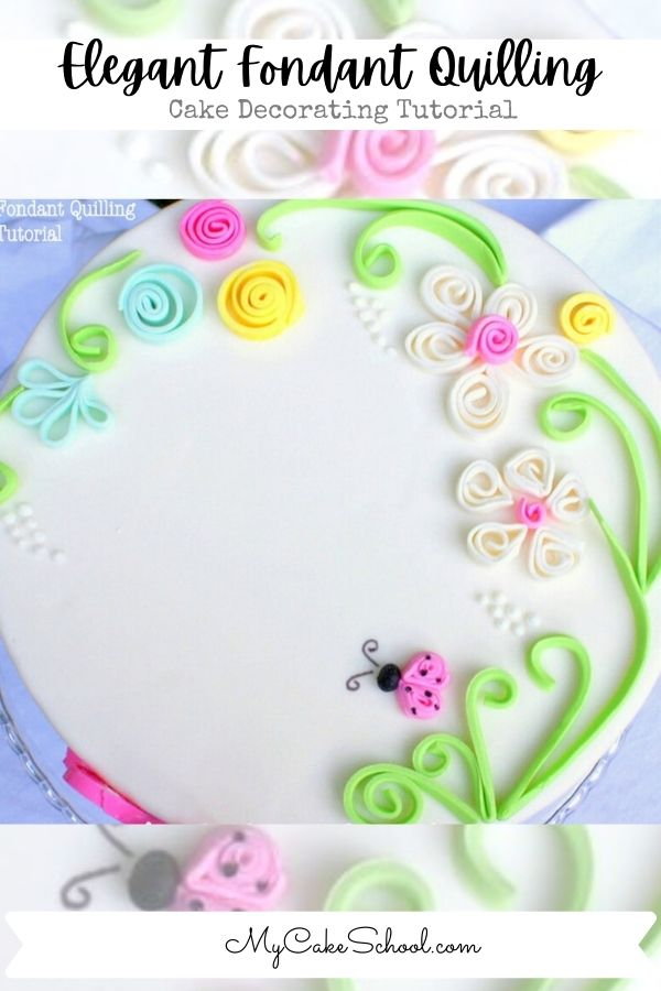 Elegant Fondant Quilling for Cakes! Free Step by Step Tutorial