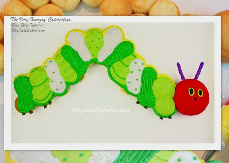 The Very Hungry Caterpillar--Free Cupcake Tutorial