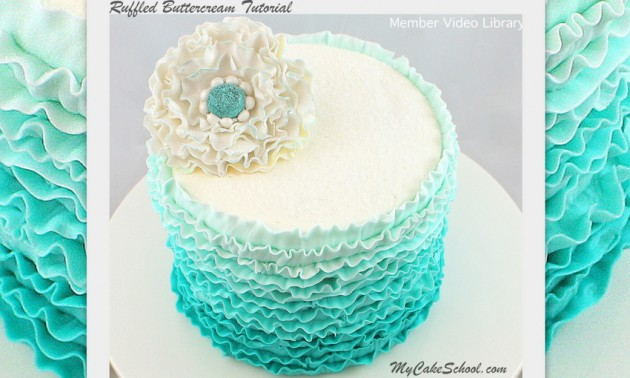 Ruffled Buttercream in Shades of Teal! A Cake Decorating Video Tutorial by MyCakeSchool.com!