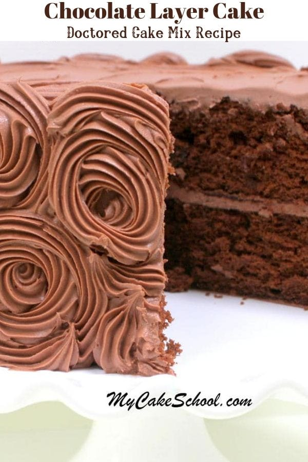 Moist Chocolate Cake-Doctored Cake Mix- This recipe is SO good and works great for cupcakes too!