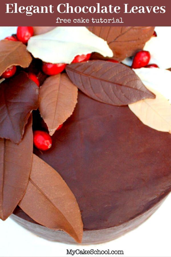 Elegant Chocolate Leaves Cake Decorating Tutorial