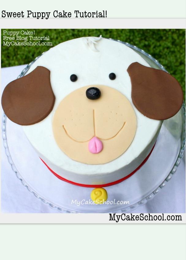 Sweet Puppy Cake Tutorial by MyCakeSchool.com! Free cake decorating tutorial!