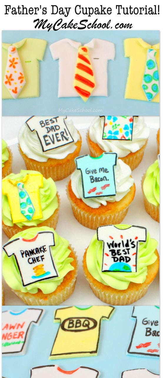 Free Father's Day Cupcake Tutorial by MyCakeSchool.com! Learn to make CUTE Ties and Tees toppers!