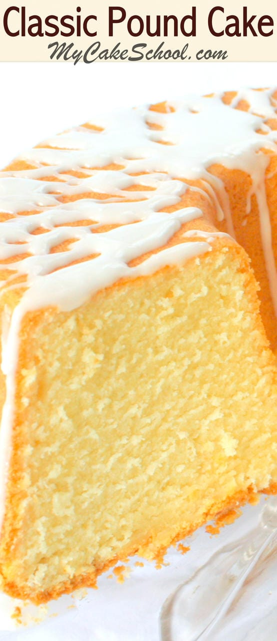 Delicious Classic Pound Cake Recipe by MyCakeSchool.com! A simple scratch recipe. So moist and perfect for entertaining!