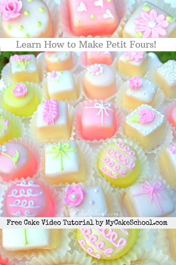 Learn How to Make Petit Fours the Easy Way
