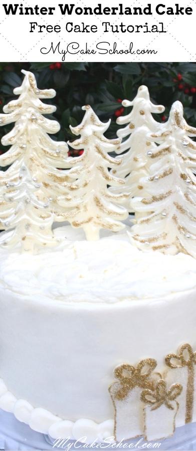 Elegant Winter Wonderland Cake Tutorial by MyCakeSchool.com featuring White Chocolate Trees! Free Tutorial!