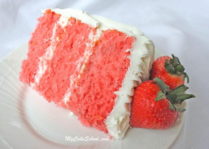 Strawberry Cake~ (Doctored Cake Mix Recipe)