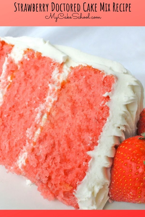 Moist and Delicious Strawberry Doctored Cake Mix Recipe