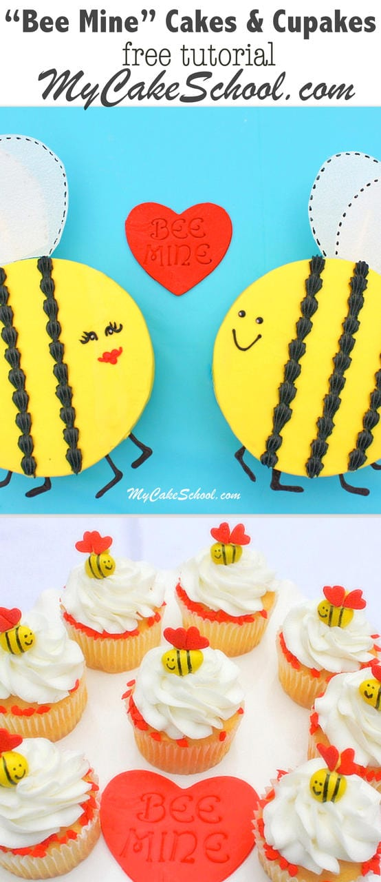 Bee Mine! The most adorable Valentine's Day Cakes and Cupcakes! Free tutorial by My Cake School!