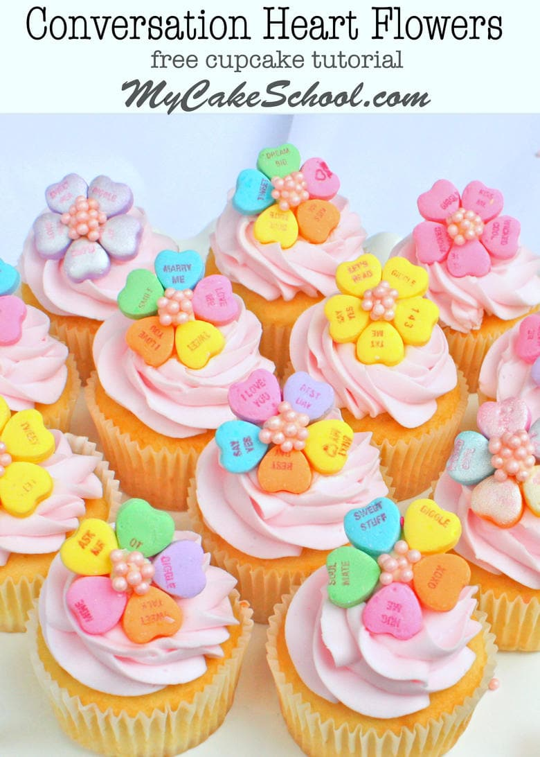 Adorable Conversation Heart Flower Cupcake Toppers! Free Tutorial by My Cake School!