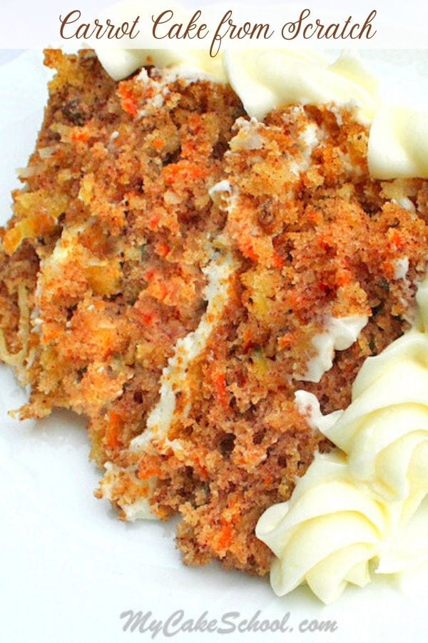Carrot Cake Recipe from Scratch- This flavorful carrot cake is the best!