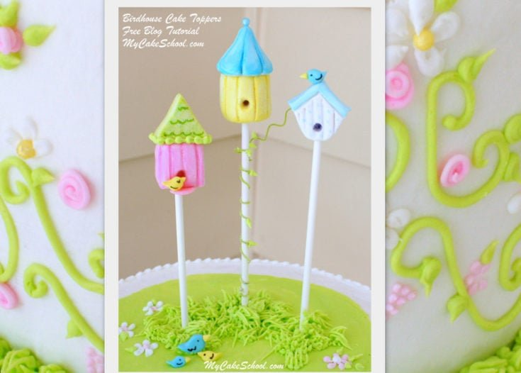 Birdhouse Cake Toppers~ A Cake Decorating Blog Tutorial