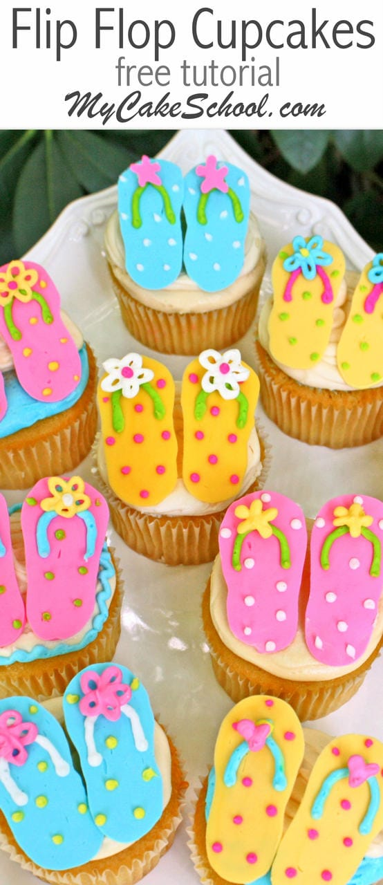 CUTE Free Tutorial for Flip Flop Cupcakes by MyCakeSchool.com! Perfect for summer parties and SO easy!