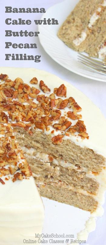 Banana Cake with Butter Pecan Cream Cheese Filling! So Delicious! MyCakeSchool.com Online Cake Classes & Recipes!