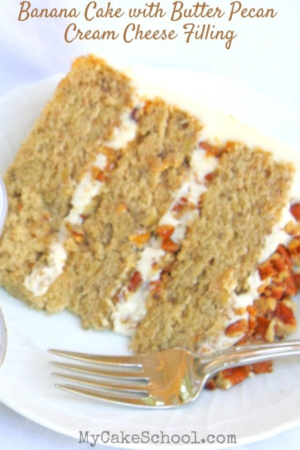 The BEST Banana Layer Cake with Butter Pecan Cream Cheese Filling! So moist and flavorful!