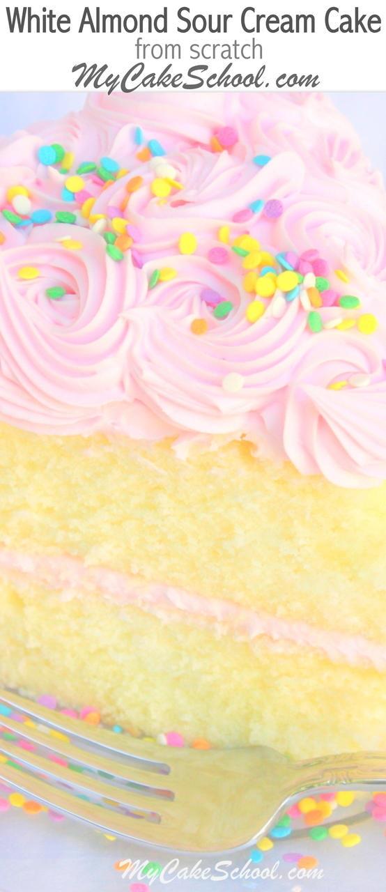 Fantastic White Almond Sour Cream Cake Recipe from Scratch! MyCakeSchool.com Cake Recipes, Cake Tutorials, Videos, and more.