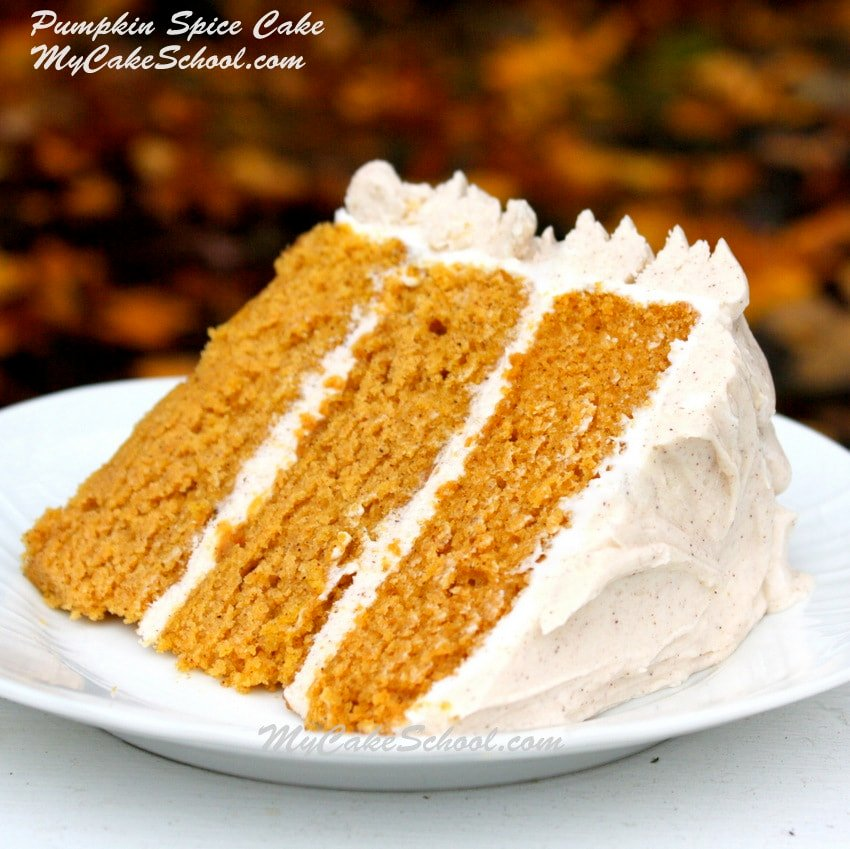 The perfect fall recipe! Pumpkin Spice Cake from scratch with Spiced ...