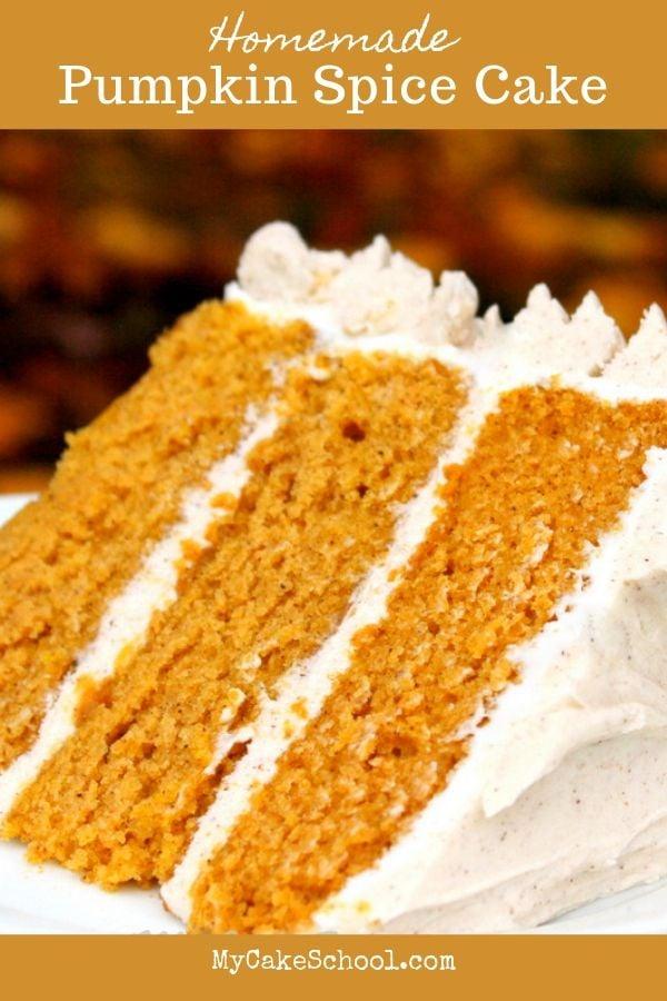 Pumpkin Spice Cake Recipe from Scratch is the BEST!