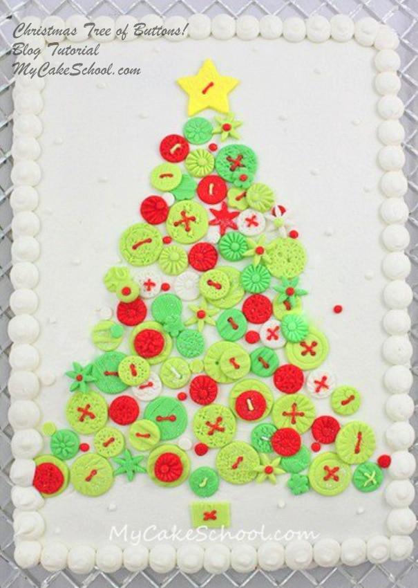 Christmas Tree of Buttons~ A Free Cake Decorating Blog Tutorial by MyCakeSchool.com