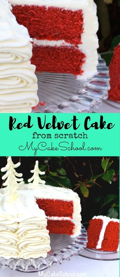 Red Velvet Cake from Scratch! This moist and delicious Red Velvet Cake is the BEST! #redvelvetcake #redvelvet #cake #mycakeschool