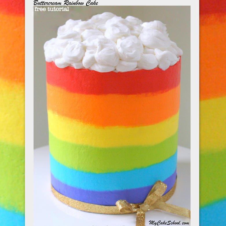 Free Video Tutorial for a Beautiful Buttercream Rainbow Cake! MyCakeSchool.com Online Cake Instruction and Cake Recipes!