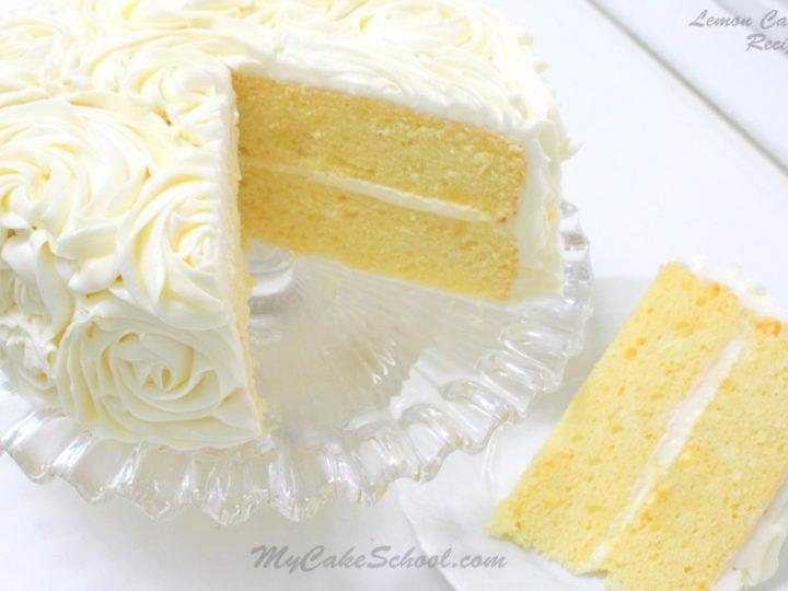 Lemon Cake A Scratch Recipe My Cake School