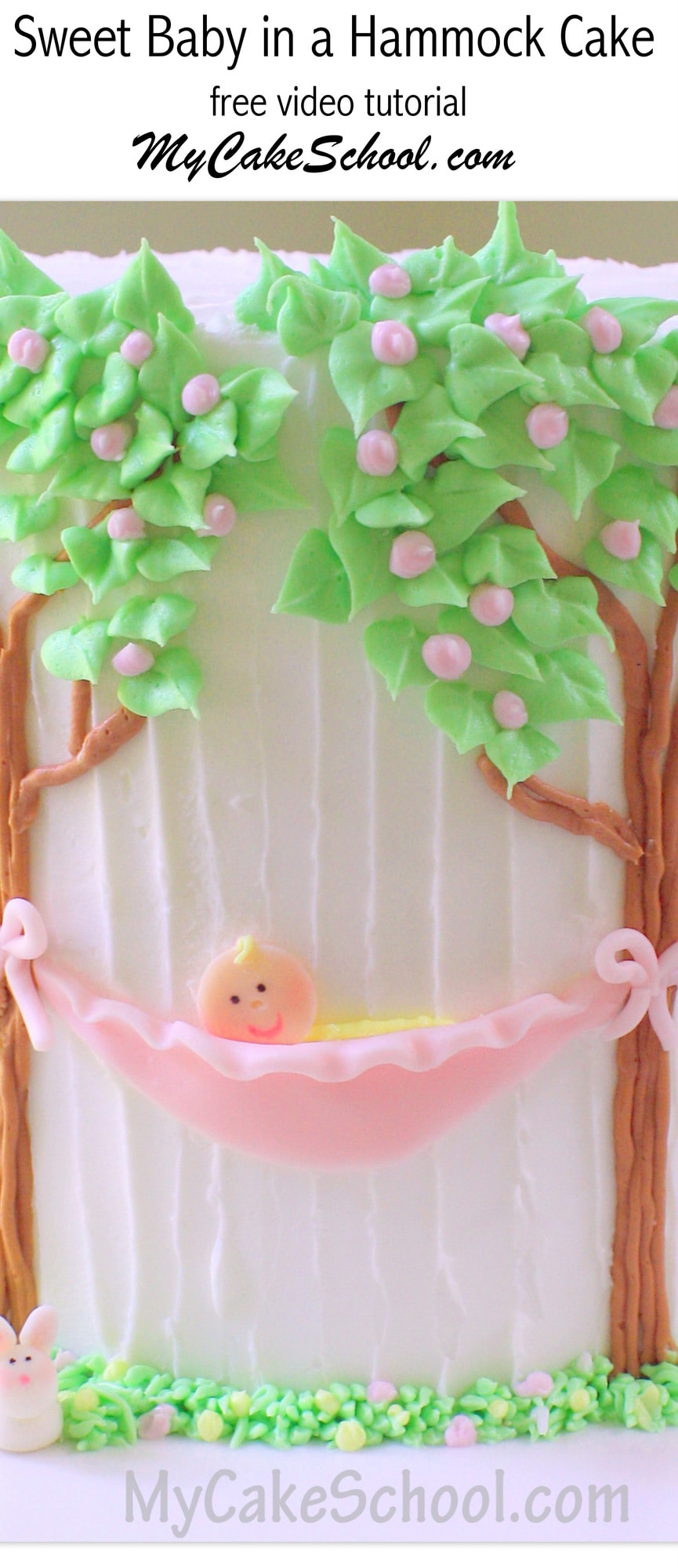 ADORABLE Baby in a Hammock Cake Design by MyCakeSchool.com! This Free Cake Decorating Video is Perfect for Baby Showers! My Cake School Online Cake Tutorials, Cake Videos, Cake Recipes, and More!
