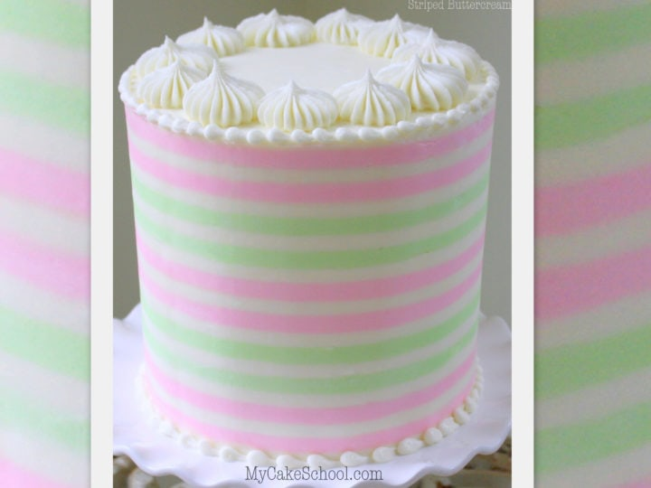 How To Create Striped Buttercream A Cake Decorating Video