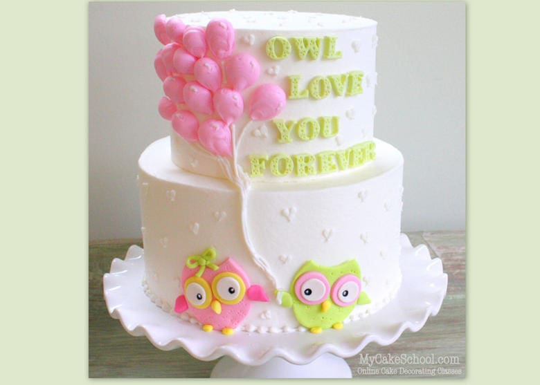 Free Owl Cake Tutorial- Owl Love You Forever! This sweet cake is perfect for kids birthdays, baby showers, Valentine's Day, anniversaries, and more!