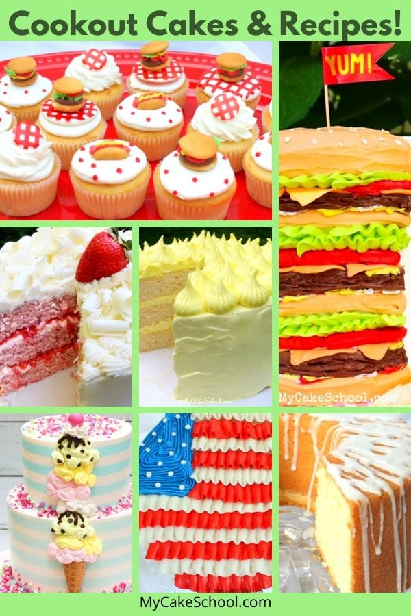 Cookout Cake Recipes, Tutorials, and Design Ideas!