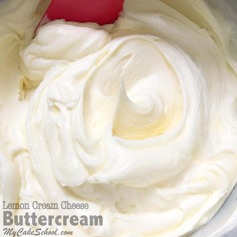 Amazing Lemon Cream Cheese Buttercream Recipe! Perfect as a Filling or Frosting! MyCakeSchool.com Online Cake Tutorials & Recipes!
