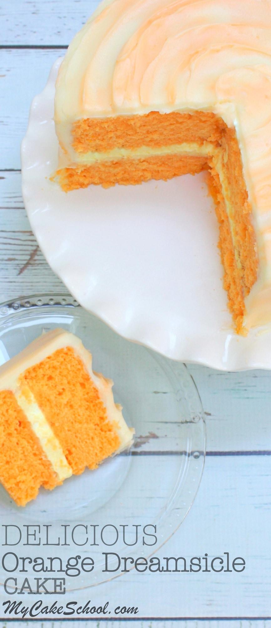 Orange Dreamsicle Cake Delicious Homemade Recipe My