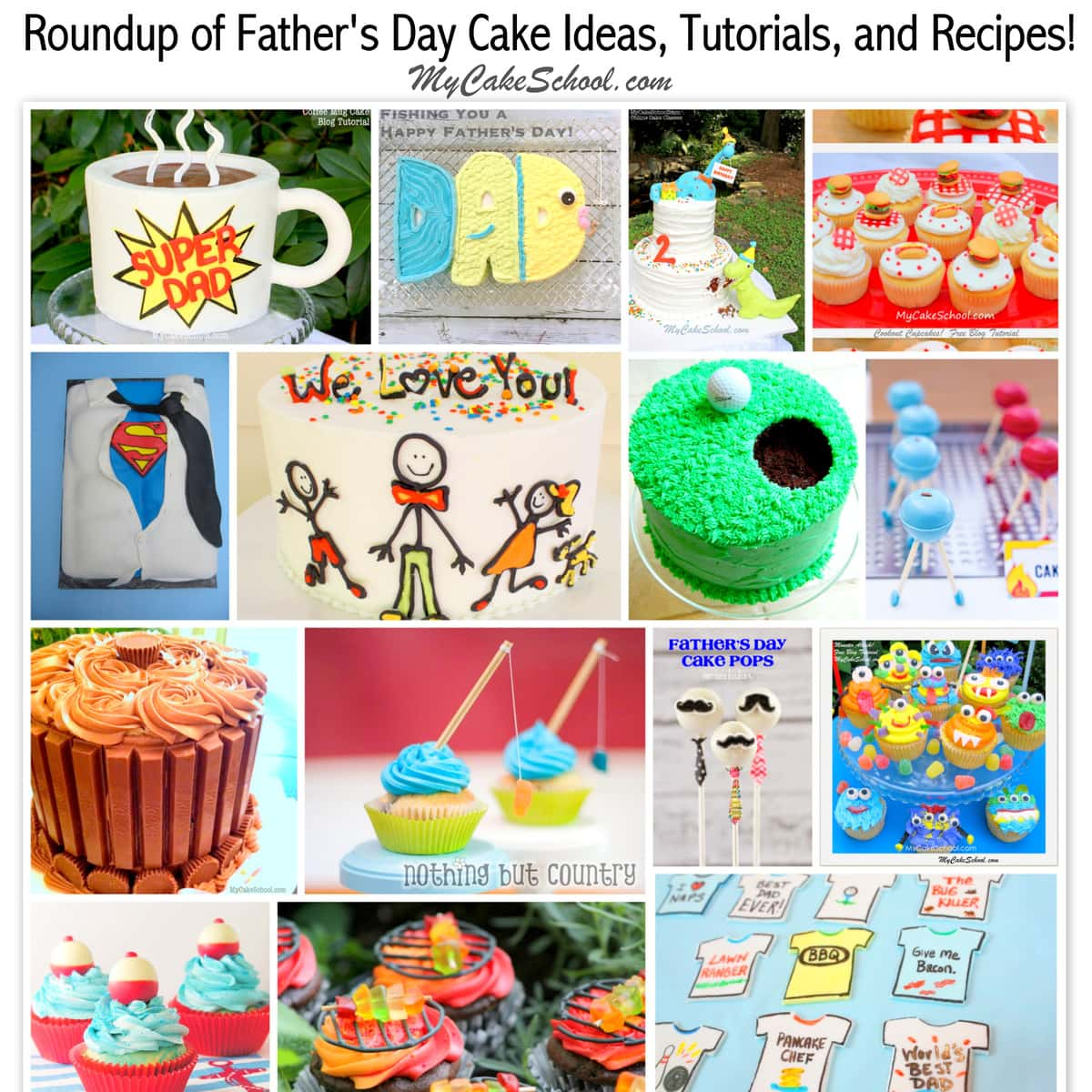 My Cake School's roundup of the BEST Father's Day Cakes, Cupcakes, Ideas, and Recipes! These easy Father's Day Cake ideas are perfect for all skill levels!