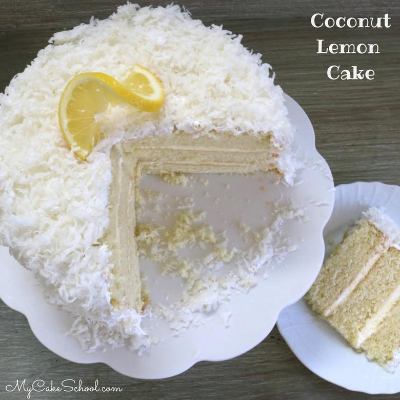 Coconut Lemon Cake Recipe from Scratch by MyCakeSchool.com