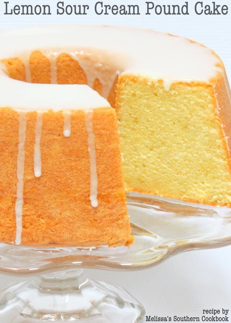 Lemon Sour Cream Pound Cake {Recipe from Melissa's Southern Cookbook}