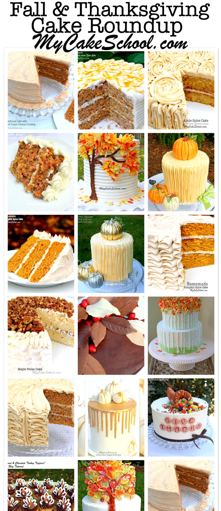 Roundup of the BEST Fall and Thanksgiving Cakes, Tutorials, and Ideas as featured on MyCakeSchool.com!