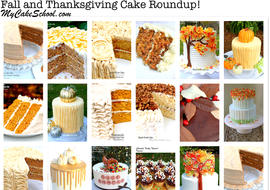 Thanksgiving and Fall Cake Roundup! A fantastic collection of cakes! MyCakeSchool.com.