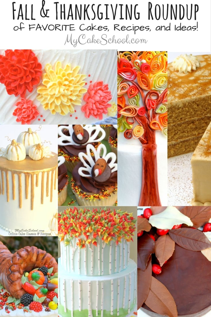 Roundup of Fall and Thanksgiving Cake Recipes, Tutorials, and Ideas!