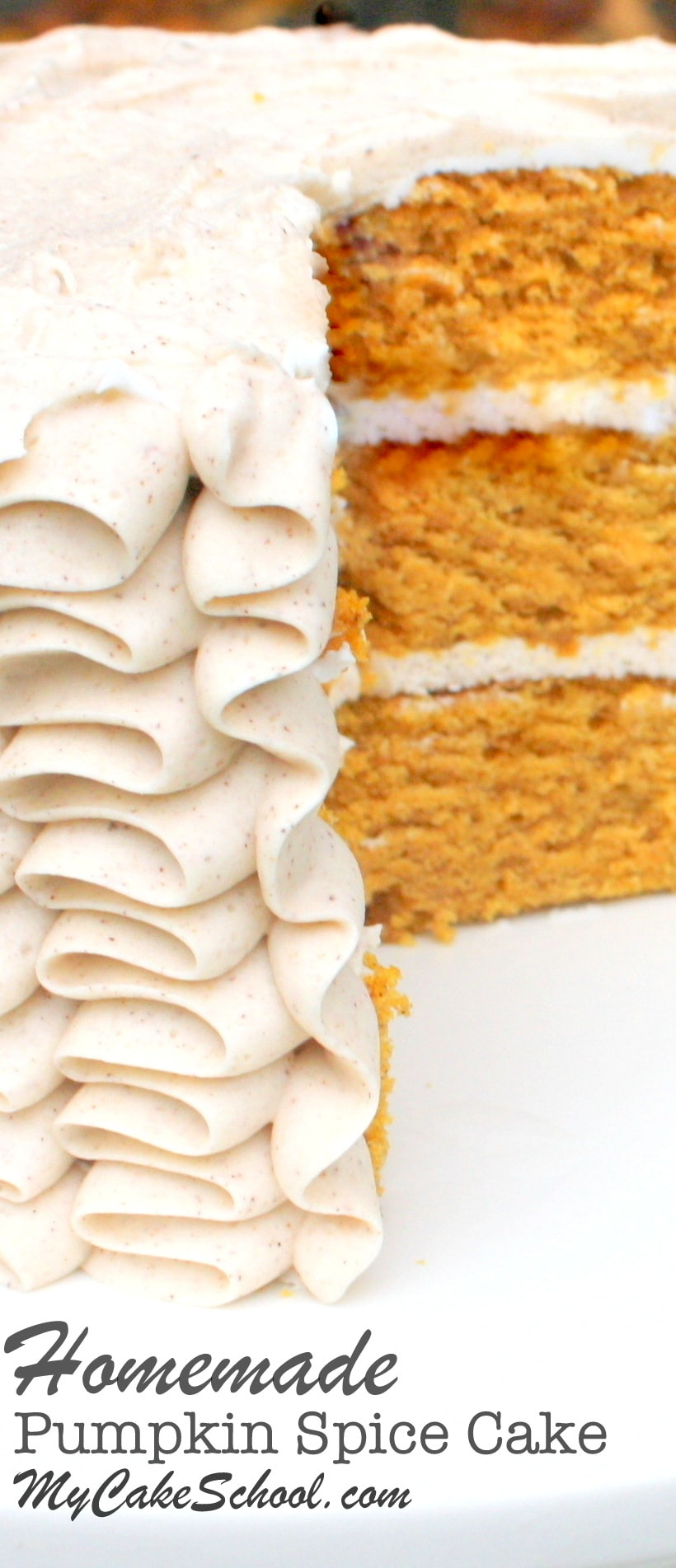 The most AMAZING Pumpkin Spice Cake Recipe from scratch! You'll love this homemade cake for fall celebrations! My Cake School recipe.