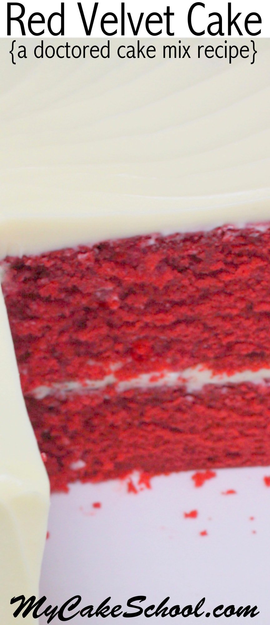 We've fallen in love with this moist and flavorful Red Velvet Cake-Doctored Cake Mix recipe! This tastes just like scratch Red Velvet Cake and is SO easy to make! MyCakeSchool.com.