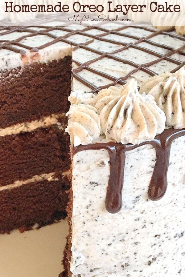 Oreo Layer Cake from Scratch - This moist and decadent chocolate Oreo Cake is the best!