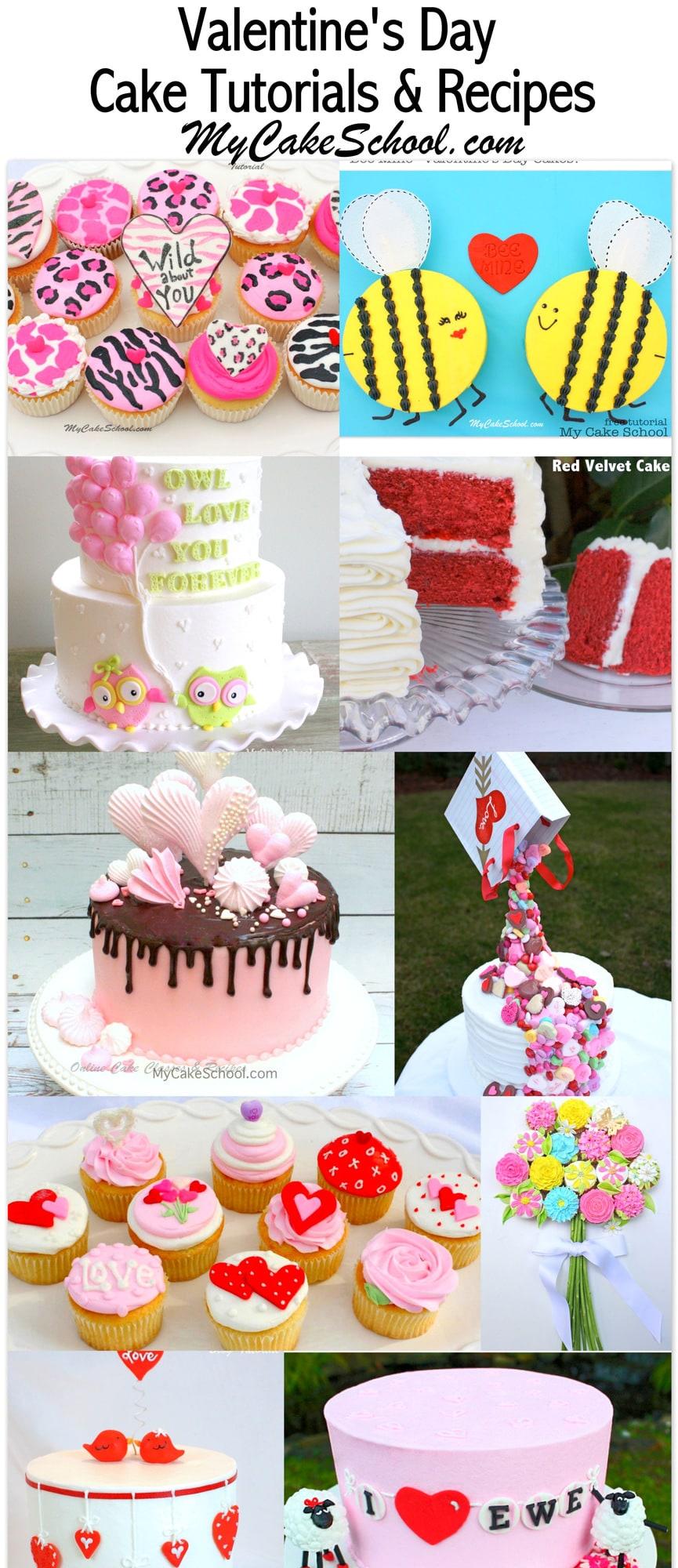A Roundup of our FAVORITE Valentine's Day Cakes, Tutorials, and Recipes! MyCakeSchool.com.