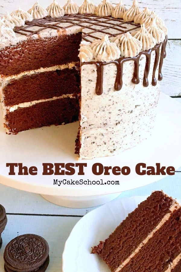 Moist, Decadent Oreo Cake Recipe from Scratch! This amazing chocolate layer cake with ganache and Oreo Buttercream is the BEST!