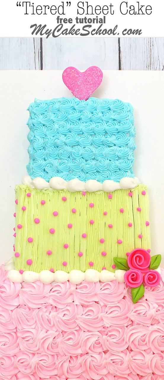 """Adorable """"Tiered"""" Sheet Cake design by MyCakeSchool.com! Free Tutorial!"""